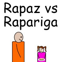 Rapaz vs Rapariga