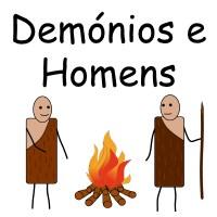 Demónios e Homens