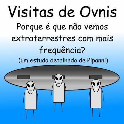 Visitas de Ovnis by Pipanni